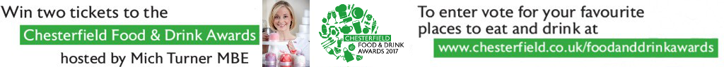 Chesterfield Food and Drink Awards 2017 Nominate